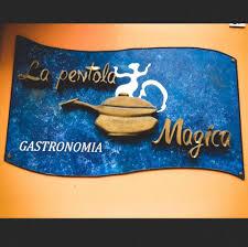 GASTRONOMIA – LA PENTOLA MAGICA